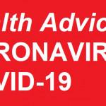 HEALTHCARE ADVICE: CORONAVIRUS COVID-19