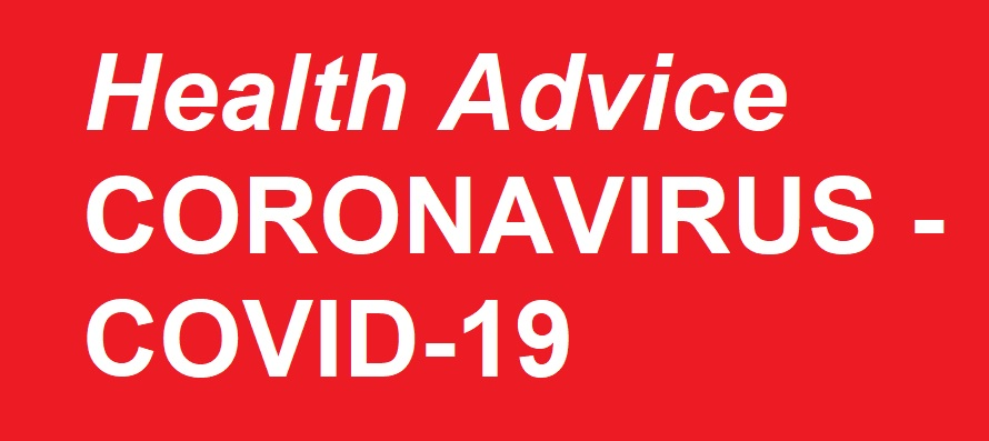 Health Advice - Coronavirus